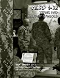 img - for Army Doctrine Reference Publication ADRP 1-02 Terms and Military Symbols September 2013 book / textbook / text book