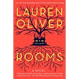 Rooms: A Novel ~ Lauren Oliver