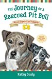 img - for The Journey of a Rescued Pitbull: My Lil Superstar D'Angelo book / textbook / text book