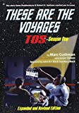 img - for These Are the Voyages: TOS: Season One book / textbook / text book