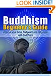 Buddhism for Beginners: Improve your...