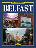 Alan Morrow The Golden Book of Belfast