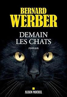 Demain les chats : roman