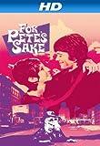 For Pete s Sake [HD]
