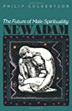 img - for New Adam: The Future of Male Spirituality book / textbook / text book