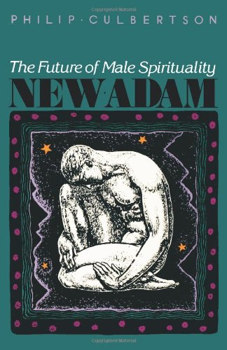 New Adam: The Future of Male Spirituality