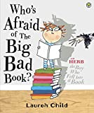 Lauren Child Who's Afraid of the Big Bad Book?