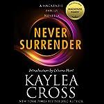 Never Surrender: A MacKenzie Family Novella | Kaylea Cross