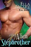 My Alien Stepbrother: Complete Series: A SciFi Alien Romance
