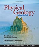 Physical Geology: Exploring the Earth (with CengageNOW Printed Access Card) (Available Titles CengageNOW)