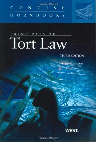 Shapo's Principles of Tort Law, 3d (Concise Hornbook Series)