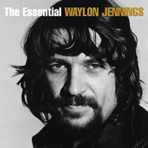 Essential Waylon Jennings
