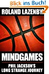 Mind Games: Phil Jackson's Long Stran...