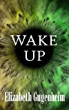 img - for Wake Up book / textbook / text book
