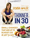 img - for Thinner in 30: Small Changes That Add Up to Big Weight Loss in Just 30 Days book / textbook / text book