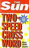 Sun Two-Speed Crossword Book 10: Bk. 10