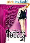 La doble vida de Becca (Spanish Edition)
