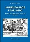 Aprendamos italiano: Algo m�s que el...