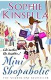 Mini Shopaholic: (Shopaholic Book 6) (Shopaholic series)