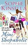 Mini Shopaholic: (Shopaholic Book 6)...
