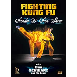 Fighting Kung Fu - Sanda & Sanshou with Dan Schwarz