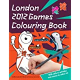 London 2012 Sticker Colouring Book: An Official London 2012 Olympic Gamesby London 2012