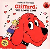 Clifford, We Love You (Clifford 8x8)