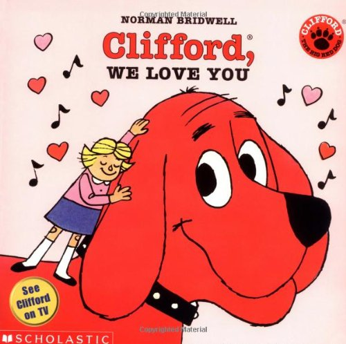 Clifford, We Love You (Clifford 8x8)