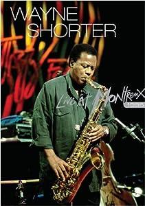 Wayne Shorter: Live at Montreux 1996