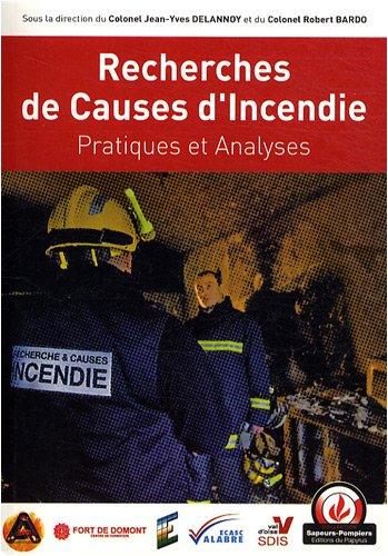 Recherches de causes d'incendie : Pratiques et analyses
