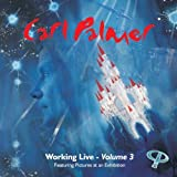 Working Live - Volume 3 by Carl Palmer (2010-10-19)