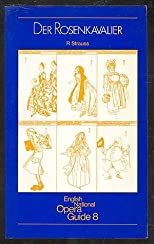 Der Rosenkavalier (English National Opera Guide)