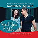 Need You for Mine: Heroes of St. Helena Audiobook by Marina Adair Narrated by Renee Raudman