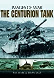 The Centurion Tank (1781590117) by Ware, Pat