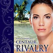 Centaur Rivalry: Touched Series, Book 3 | Nancy Straight