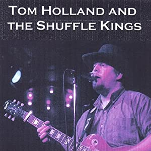 Tom Holland & the Shuffle Kings