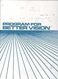img - for Program for Better Vision book / textbook / text book
