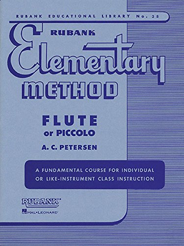 Rubank Elementary Method: Flute or Piccolo [With Charts] (Rubank Educational Library)