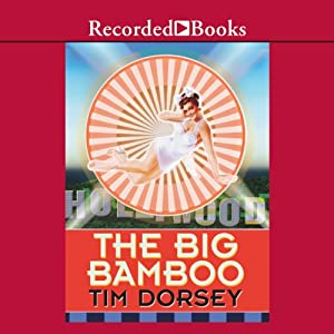 The Big Bamboo | [Tim Dorsey]