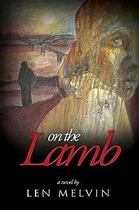 (FREE on 11/13) On The Lamb by Len Melvin - http://eBooksHabit.com