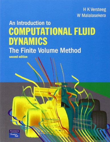 An Introduction to Computational Fluid Dynamics: The...