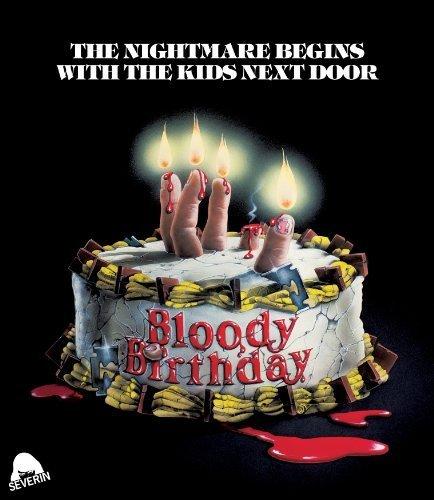 Bloody Birthday [Blu-ray] by Severin Films