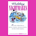 Wedding Nightmares |  Editors of Brides Magazine