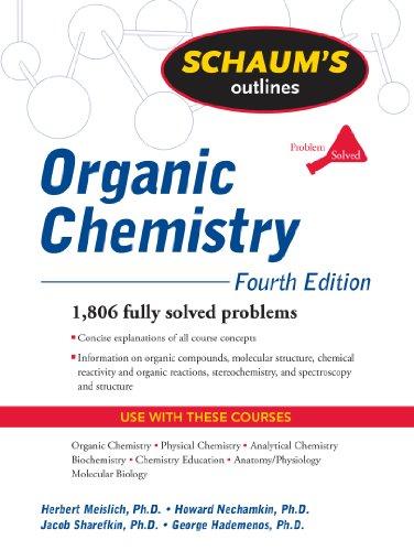 Schaum's Outline of Organic Chemistry, Fourth Edition (Schaum's Outline Series)