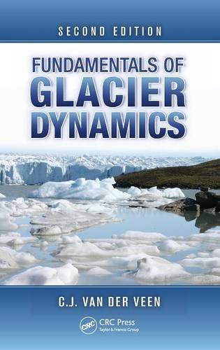 Fundamentals of Glacier Dynamics, Second Edition