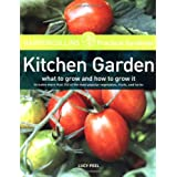 HarperCollins Practical Gardener: Kitchen Garden: What to Grow and How to Grow Itby Alan R. Toogood