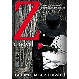 Z (A Novel)