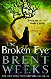 Image of The Broken Eye: Book 3 of Lightbringer