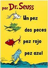 Un Pez, Dos Peces, Pez Rojo, Pez Azul  (Spanish Edition)