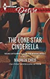 The Lone Star Cinderella (Texas Cattlemans Club: The Missing Mogul)